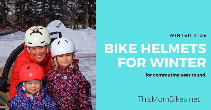 Best Winter Bike Helmets For City Riding This Mom Bikes